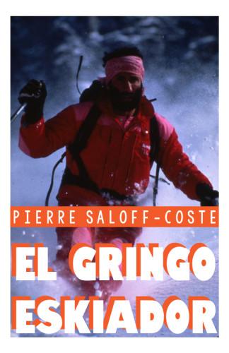 EL GRINGO ESKIADOR